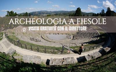 Archeologia a Fiesole. Visita gratuita con il direttore